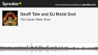 CMS HIGHLIGHT - Geoff Tate and DJ Metal God - 6 17 13