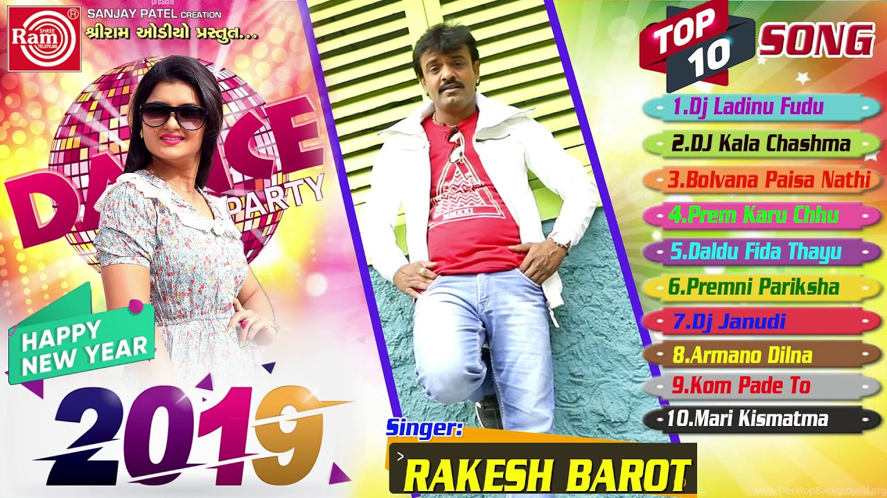 New Year Dj Party Song-Rakesh Barot-Super Hit Top 10 Song-Ram Audio