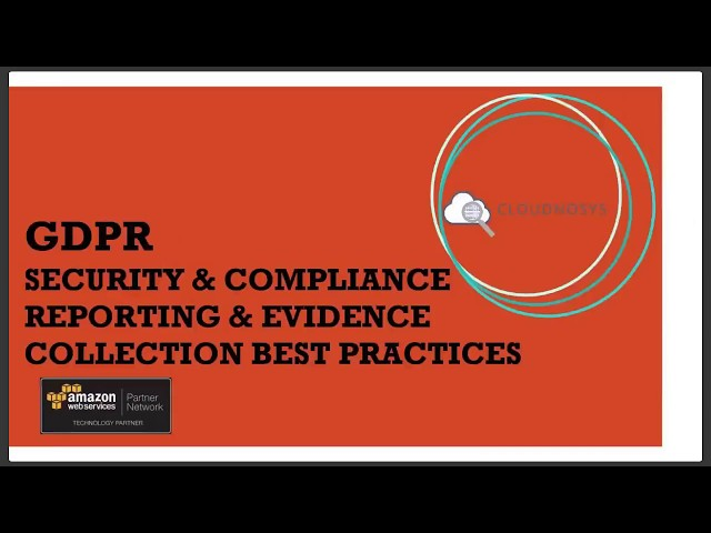 GDPR  Top 10 AWS Security and Compliance Best Practices - Evidence Collection
