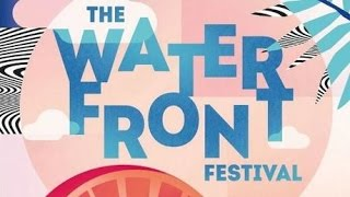 The Waterfront Festival 2017