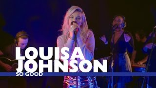 Louisa Johnson   'So Good' (Capital Live Session)