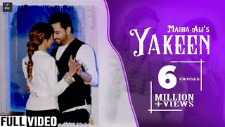 Yakeen (Trust ) ਯਕੀਨ | Masha Ali | New Punjabi Full Song 2019