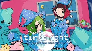 twinkle night feat.somunia - nyankobrq & yaca / covered by 龍ヶ崎リン × 堰代ミコ