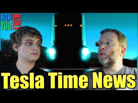 Tesla Time News - Tesla Semi Truck Event, and more!