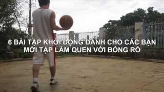 [Tập bóng rổ] 6 bài tập cơ bản cho các bạn mới làm quen với bóng.