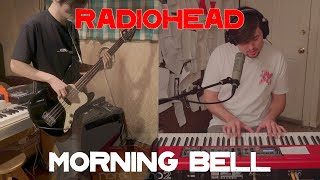 Radiohead - Morning Bell (Cover by Taka and Joe Edelmann)