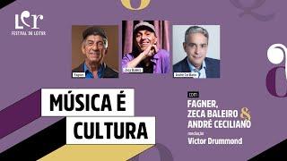 LER@Web - Música é Cultura, com André Ceciliano, Fagner e Zeca Baleiro