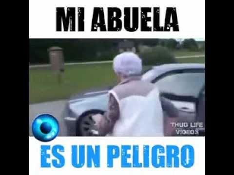 thug life abuela ( Mi abuela es un peligro )
