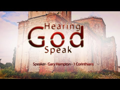 Hearing God Speak - Episode 186- (1 Corinthians) Lesson's From Old Testament Examples