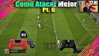 Fifa 18 Como Atacar Mejor Profesionalmente Parte 6 - TUTORIAL Truco Para Seguir Armando Juego