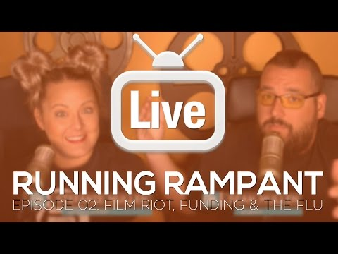 Running Rampant vlog Episode 2 - Film Riot, Funding and the