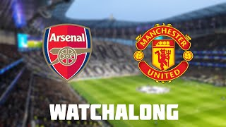 Arsenal vs Manchester United Live Football Watchalong Premier League manchester united vs arsenal