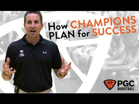 How Champions Plan for Success | PGC Basketball | Daily Habits
