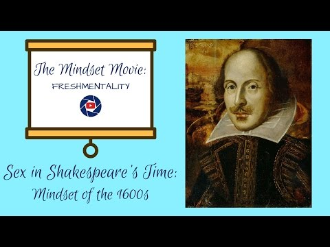 Sex in Shakespeare's Era: Mindset of the 1600s