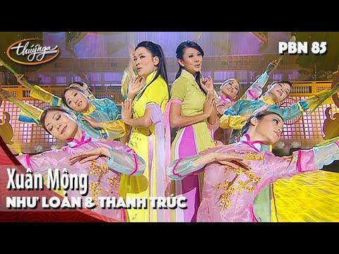PBN 85 | Như Loan & Thanh Trúc - Xuân Mộng