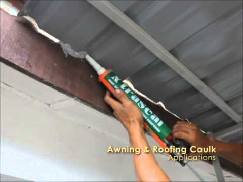 X Traseal Awning Amp Roofing Caulk Youtube