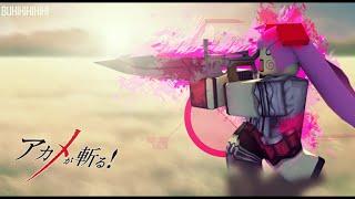 Roblox Akame Ga Kill: Revelation Murasame - One Cut Killer Montage