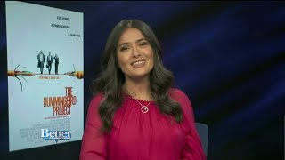"Salma Hayek on New Movie, ""The Hummingbird Project"""
