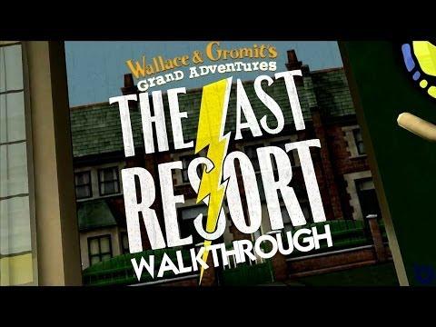 Wallace & Gromit's Grand Adventures, Episode 2: The Last Resort Walkthrough