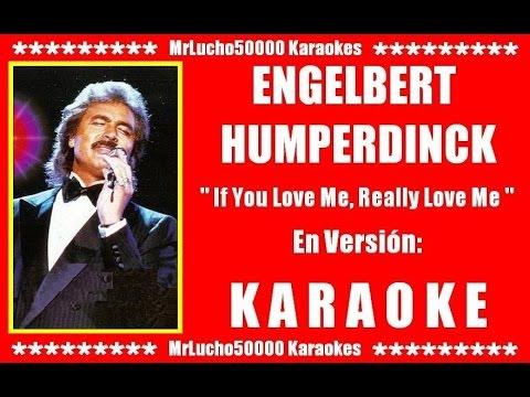 Engelbert Humperdinck - If You Love Me, Really Love Me  ( KARAOKE DEMO TERCERA EDICION + CHOIRS )