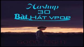 Mashup 30 Vpop - 100% Hợp Nhạc