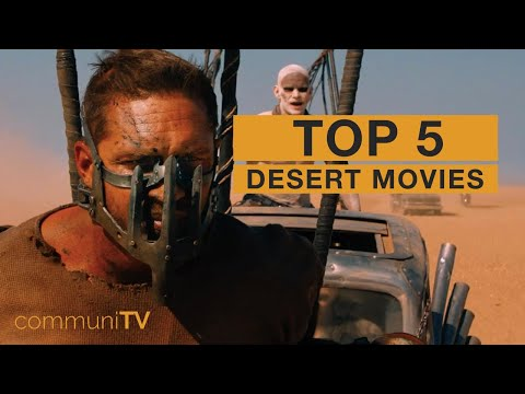 TOP 5: Desert Movies