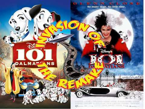 Invasion of the Remake Ep.103 101 Dalmatians (1961 Vs. 1996)