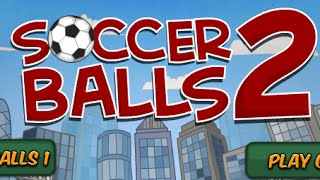 Soccer Balls 2 Full Gameplay Walkthrough