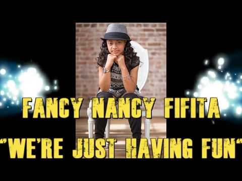Fancy Nancy Fifita (11yrs old) - WE'RE JUST HAVING FUN (Official Lyric Video)