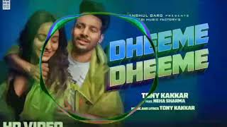 धीमे-धीमे new audio Song by Tony Kakkar //DHEEME DHEEME NEW SONG 2019//#dheemedheemenewsongtonykakar
