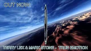 Terry Lex & Mark Stone - True Emotion(Original Mix)