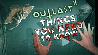 Outlast 2: 7 Things You NEED TO KNOW