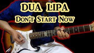 Dua Lipa - Don't Start Now | GUITAR COVER | DavesoundB
