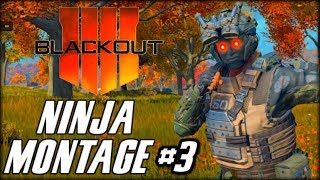 BLACKOUT - NINJA MONTAGE! #3 (Funny Moments, Bowie Knife Feeds & Trolling Noobs)