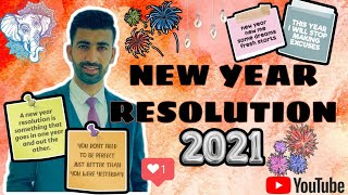 New Year Resolution 2021 | By Sumer Singh