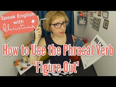 Phrasal Verb in English: Figure Out