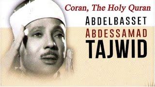 7 HOURS Quran Tajweed Recitation القرآن الكريم كاملا بصوت عبدالباسط عبدالصمد (Vol. 1-6)