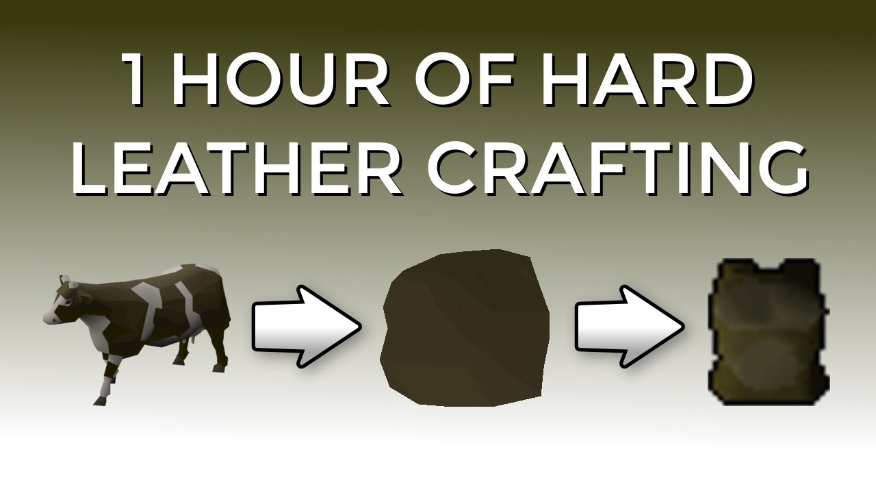 [OSRS] Hard Leather Crafting at the Crafting Guild