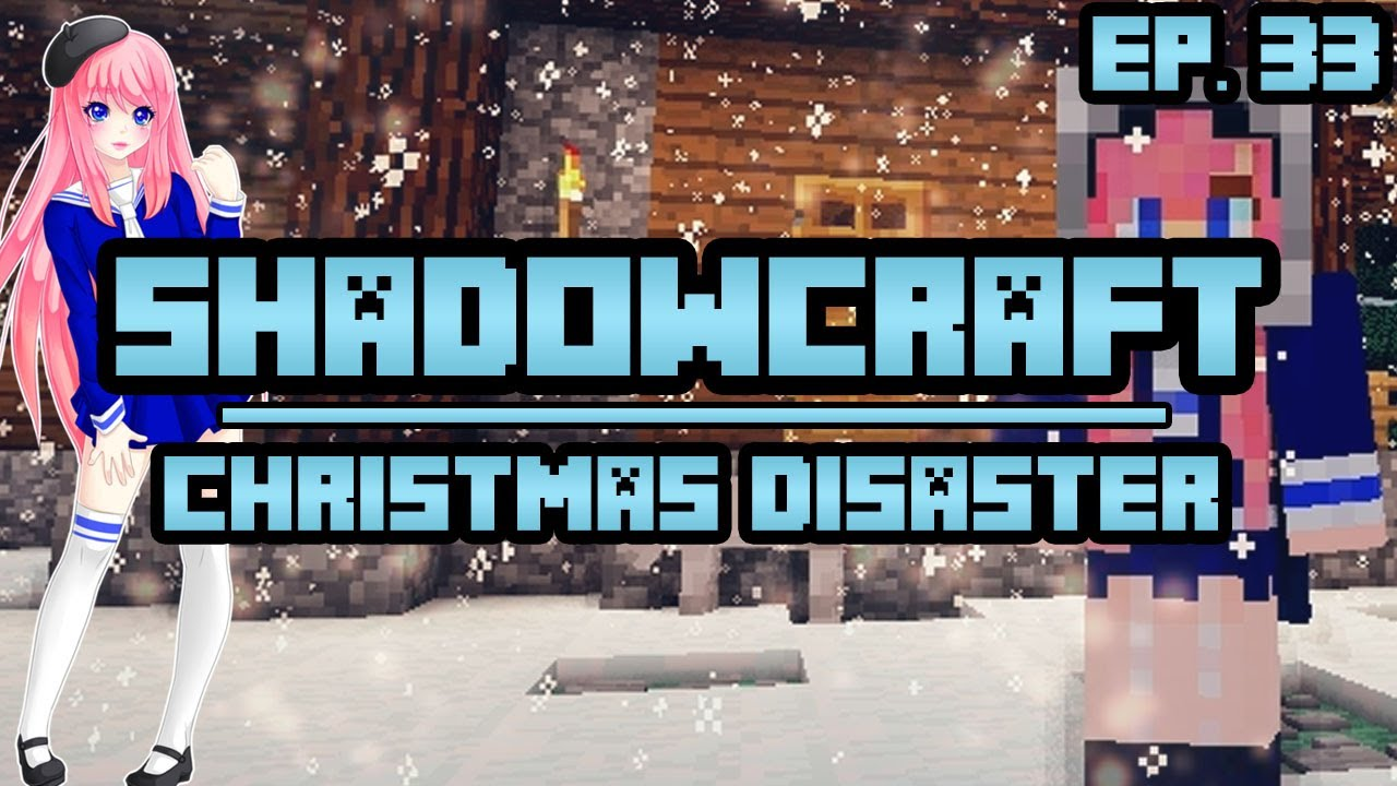 Ldshadowlady christmas disaster