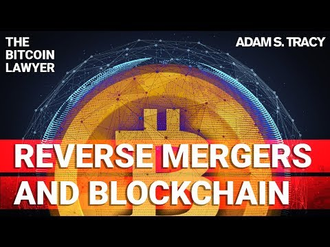 Adam S. Tracy Explains Reverse Shell Mergers & Blockchain Backdoor IPO's