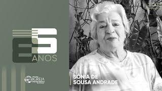 PIPG - 85 Anos | Sônia de Sousa Andrade