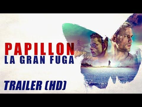 Papillon: La Gran Fuga (Papillon 2018) - Trailer Subtitulado HD