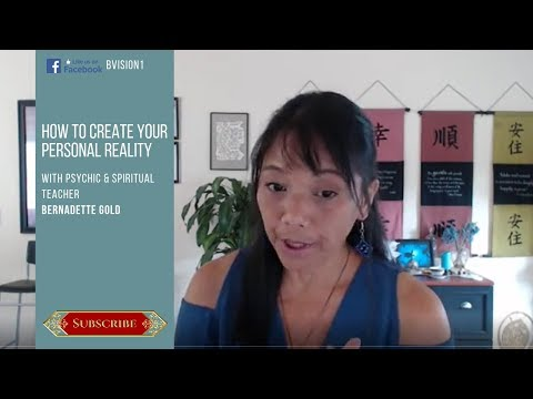 How To Create Your Personal Reality