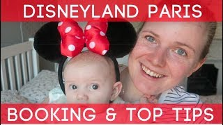 DISNEYLAND PARIS WITH YOUNG CHILDREN | BOOKING, HOW MUCH IT COST & OUR TOP TIPS!