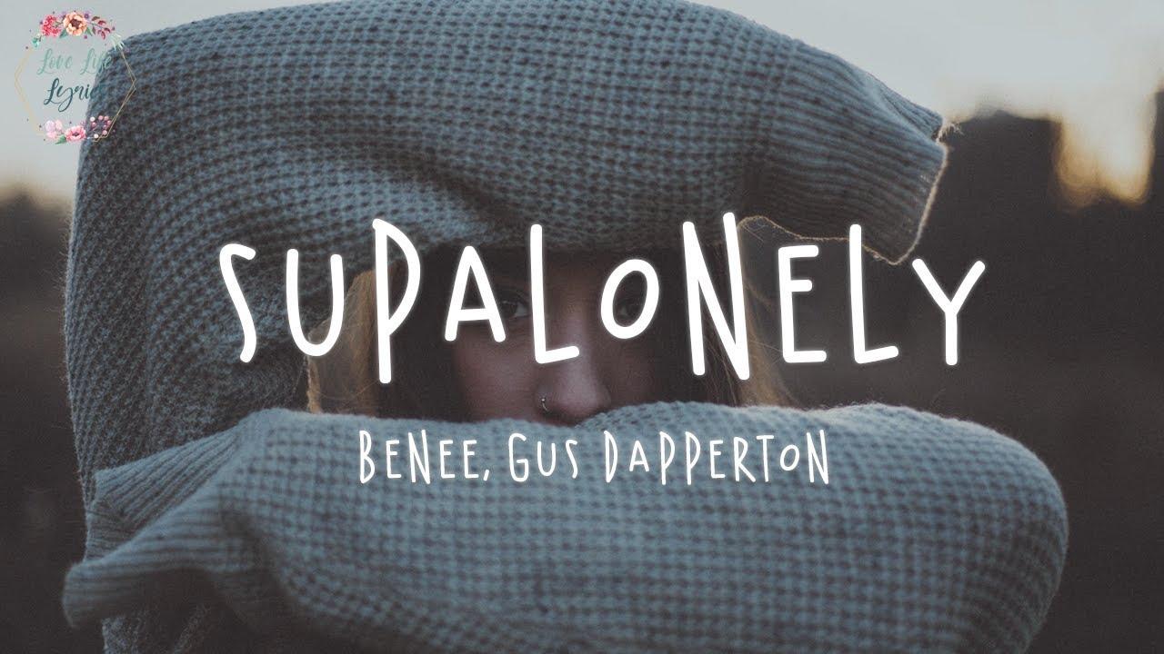 BENEE - Supalonely ft. Gus Dapperton (Lyric Video)