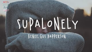 Cover images BENEE - Supalonely ft. Gus Dapperton (Lyric Video)
