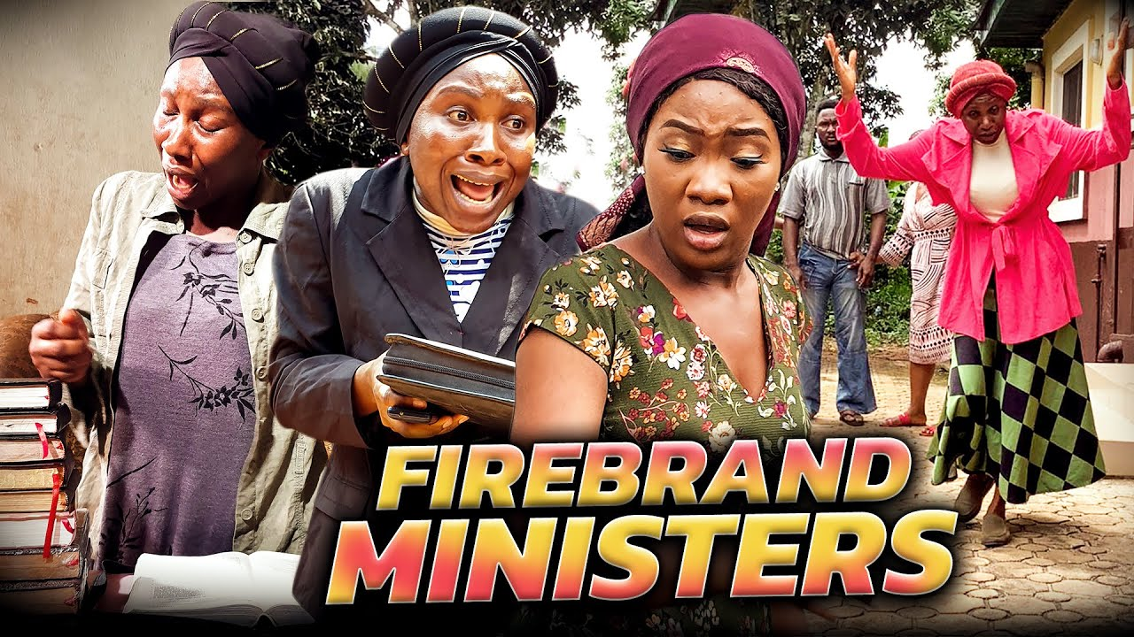 Download FIREBRAND MINISTERS (Trending New Movie) Chinenye Nnebe/Sonia 2021 Trending Nigerian Nollywood Movie