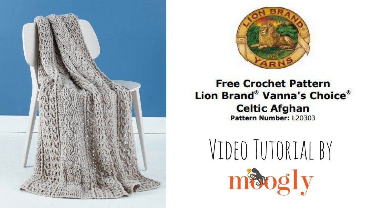 How To Crochet Lion Brand Celtic Afghan Youtube