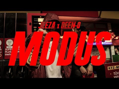JEEZA x DEEN-O - MODUS [OFFICIAL VIDEO]