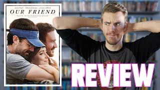 Our Friend (2021) - Movie Review